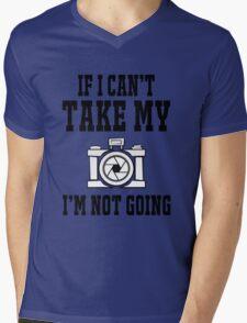 If i can't take my camera i'm not going Mens V-Neck T-Shirt
