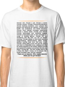 Trainspotting speech Classic T-Shirt