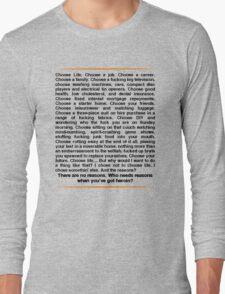 Trainspotting speech Long Sleeve T-Shirt