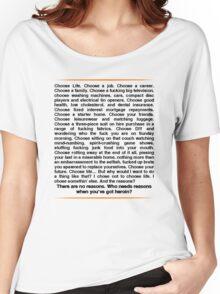 Trainspotting speech Women's Relaxed Fit T-Shirt