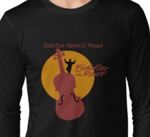 Fiddler On The Roof Long Sleeve T-Shirt