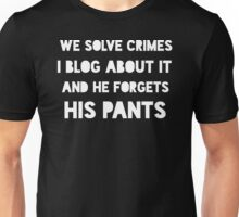 And He Forgets His Pants Unisex T-Shirt