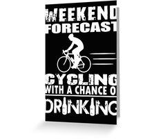 CYCLING WITH DRINKING Greeting Card