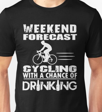 CYCLING WITH DRINKING Unisex T-Shirt