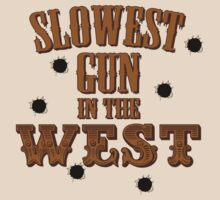 Slowest Gun in the West by mbgage74