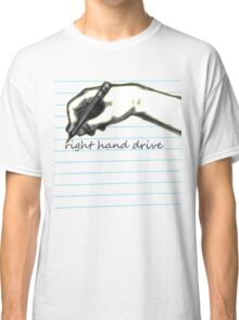 right hand drive Classic T-Shirt