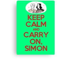 Carry On, Simon Canvas Print