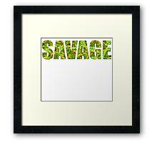 SAVAGE (KUSH Texture) Framed Print