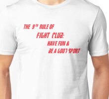 9th Rule of Fight Club Unisex T-Shirt