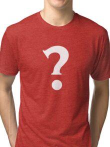 Question Mark - style 7 Tri-blend T-Shirt