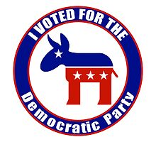 I voted for the Democratic Party by Democrat