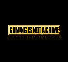Is Gaming a Crime? by Alpinoalves