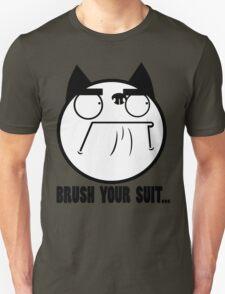 Brush Your Suit T-Shirt