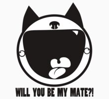 WILL YOU BE MY MATE?! by AMWULF