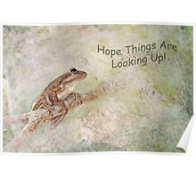 Hope Things Are Looking Up! Poster