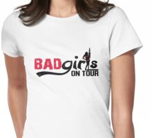 Bad girls on Tour Womens Fitted T-Shirt
