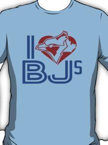 I love BJS T-Shirt