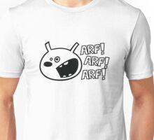 The dog barks: ARF, ARF, ARF! Unisex T-Shirt