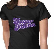 Sugar Mama Womens Fitted T-Shirt
