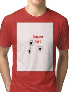 Gangster Shirt Tri-blend T-Shirt