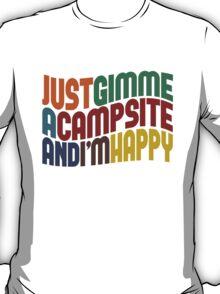 Gimme A Campsite T-Shirt