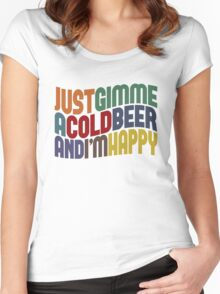 Gimme A Cold Beer Women's Fitted Scoop T-Shirt