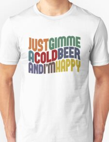 Gimme A Cold Beer T-Shirt