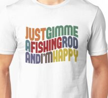 Gimme A Fishing Rod Unisex T-Shirt