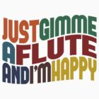 Gimme A Flute by Wordy Type