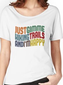 Gimme Hiking Trails Women's Relaxed Fit T-Shirt