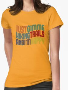 Gimme Hiking Trails Womens Fitted T-Shirt