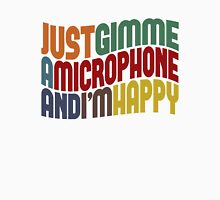 Gimme A Microphone T-Shirt