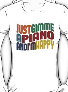 Gimme A Piano T-Shirt