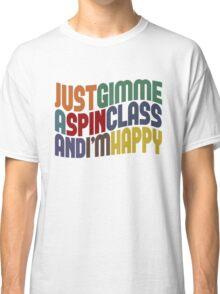 Gimme A Spin Class Classic T-Shirt