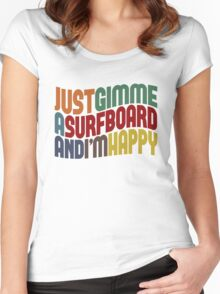 Gimme A Surfboard Women's Fitted Scoop T-Shirt