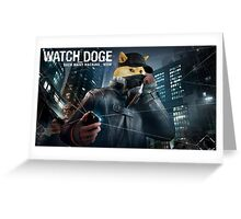 Watch DOGE (Parody of Watch Dogs) Greeting Card