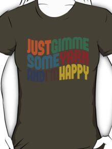 Gimme Some Yarn T-Shirt