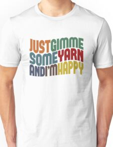Gimme Some Yarn Unisex T-Shirt