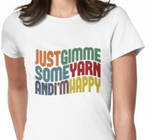 Gimme Some Yarn Womens Fitted T-Shirt