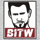 "The ""BITW"" Movement  by TeeHut"