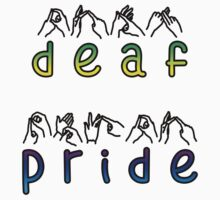DEAF PRIDE, bsl, text by Leah Louise