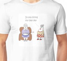Grandma Doesn't Bean Flick! Unisex T-Shirt