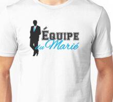 Équipe du Marié Unisex T-Shirt
