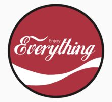 Enjoy Everything by ColaBoy