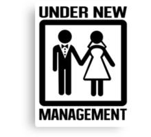 Under New Management Canvas Print