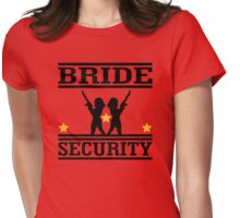 Bride Security Womens Fitted T-Shirt