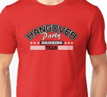Hangover Party Drinking Team Unisex T-Shirt