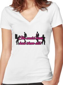 She could have had them all Women's Fitted V-Neck T-Shirt