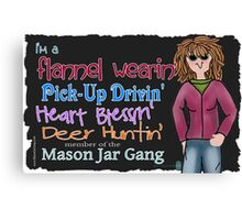 Flannel wearin member of the Mason Jar gang Canvas Print
