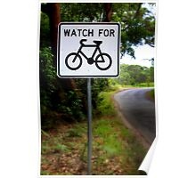 Watch for Bikes Sign Poster